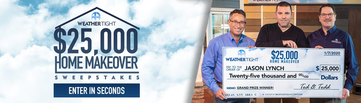 Weather Tight S 25 000 Home Makeover Sweepstakes